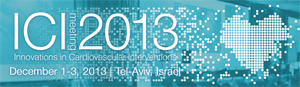 ICI Meeting 2013 - Innovations in Cardiovascular Interventions