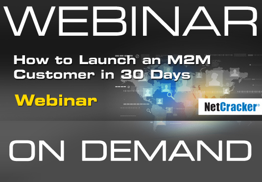 How to Launch an M2M Customer in 30 Days