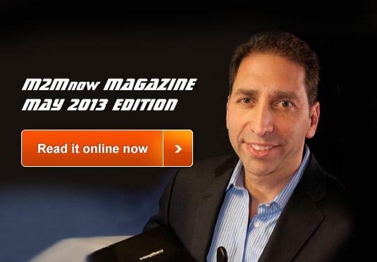 M2M Now Magazine May 2013 Edition Available Now