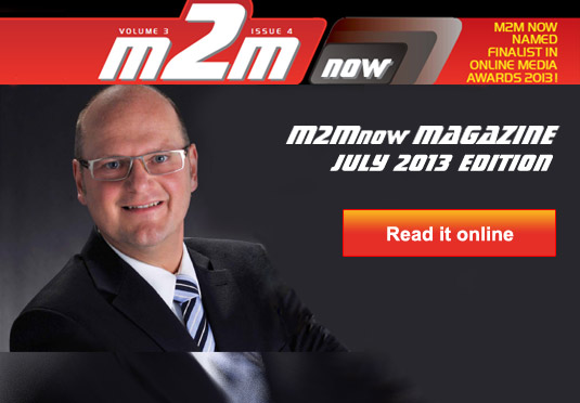 M2M Now Magazine July 2013 Edition