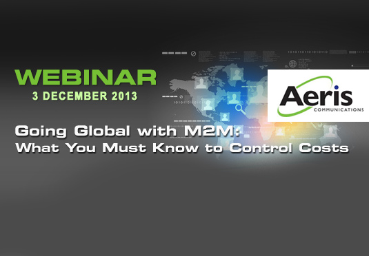 Going Global with M2M: What You Must Know to Control Costs