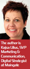 The author is Kajsa Lilius, SVP Marketing & Communication, Digital Strategist at Maingate