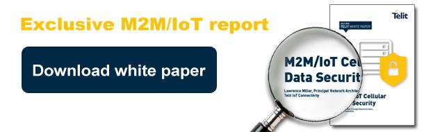 Telit white paper: M2M/IoT cellular data security