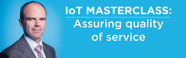 IoT Masterclass: Assuring quality of service in M2M and IoT connectivity
