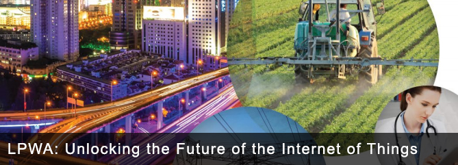 LPWA: Unlocking the Future of the Internet of Things