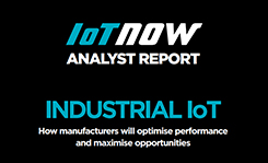 Industrial IoT – How manufacturers will optimise performance and maximise opportunities