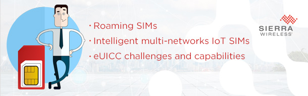 How to choose the right IoT SIM and connectivity provider