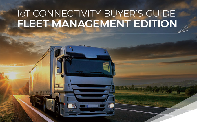 How to find the perfect connectivity provider for your fleet management solution